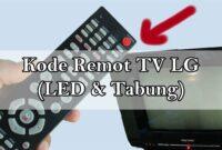 Kode Remot TV LG