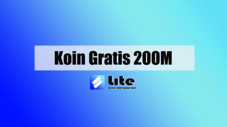 Koin Gratis 200M