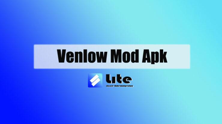 Venlow Mod Apk