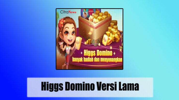 Versi Lama Higgs Domino