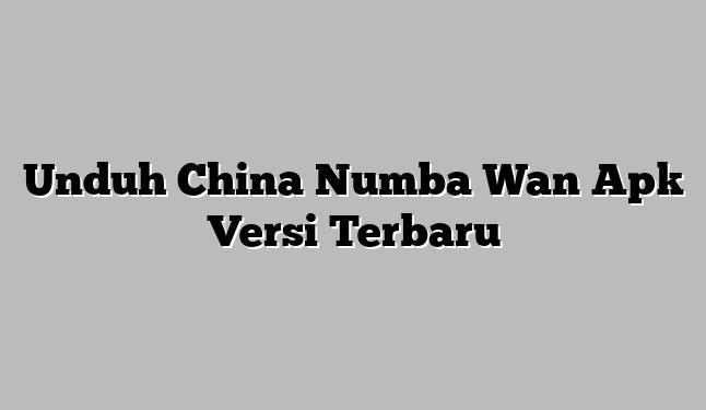 China Numba Wan Apk